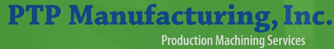 PTP Manufacturing